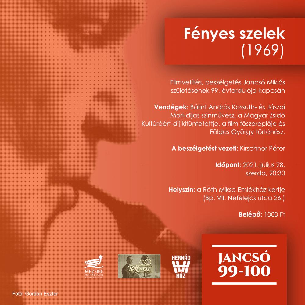 JANCSÓ 99-100: FÉNYES SZELEK